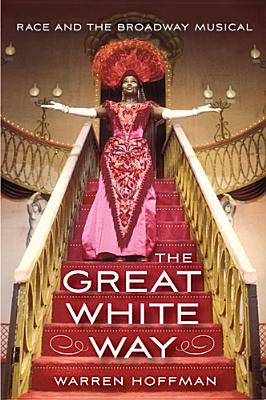 The Great White Way By Hoffman, Warren